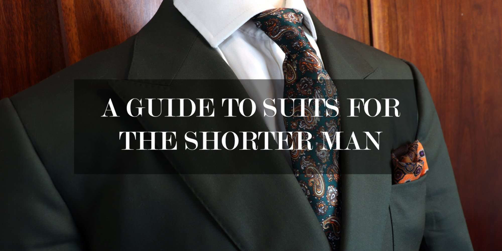 a-GUIDE-TO-SUITS-FOR-THE-SHORTER-MAN